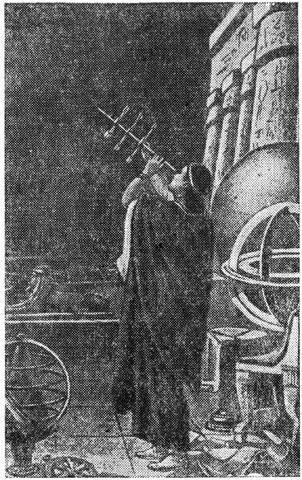 Древний астроном Александрийской обсерватории наблюдает расположение небесных светил при помощи угломерных деревянных палочек. Рисунок дает представление об астрономических приборах эпохи Птоломея и средневековья.